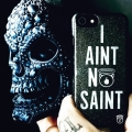 I Aint No Saint Phone Case Limited edition